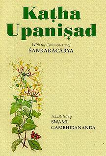 Katha Upanishad or Death as Teacher