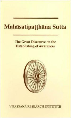 Maha Satipatthana Sutta