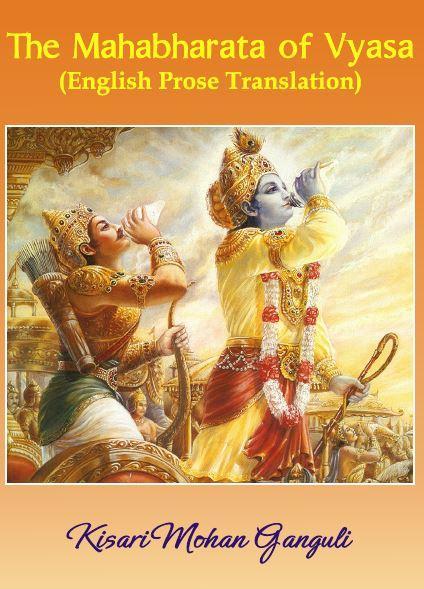 The Mahabharata of Vyasa – English Prose Translation