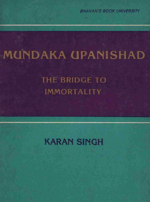 The Mundaka Upanishad - The bridge to Knowledge