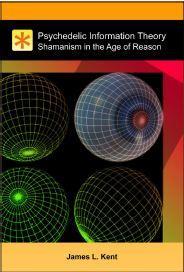 Psychedelic Information Theory - Review