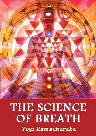 Download The Science of Breath by Yogi Ramacharaka