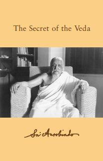 Sri Aurobindo VOL 15 – The Secret of the Veda
