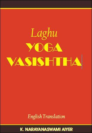 Download the Yoga-Vasishtha - Arsa Ramayana PDF ebook